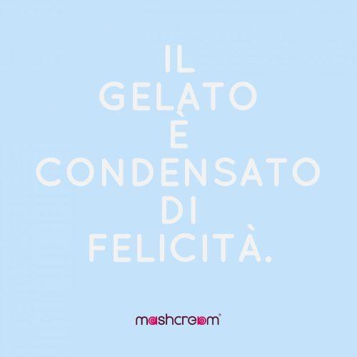 Frasi celebri Gelato Mashcream 1